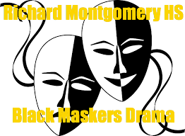 Richard Montgomery High School Black Maskers Drama Program